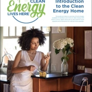 Introduction to the Clean Energy Home Guide